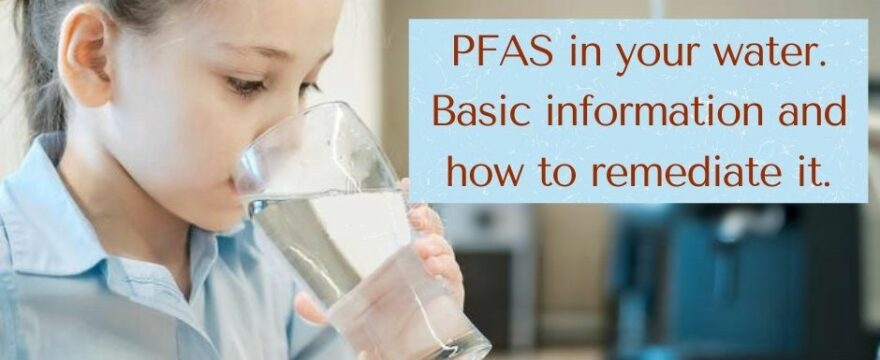 PFAS Basic information and how to remediate